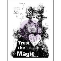 Prima - Mounted Stamp - Trust The Magic